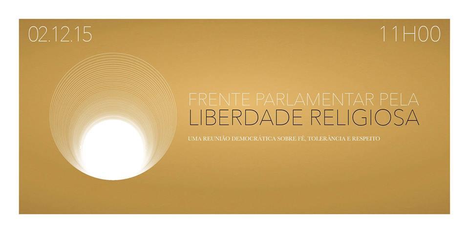 Frente Parlamentar pela Liberdade Religiosa se reunirá na próxima Quarta