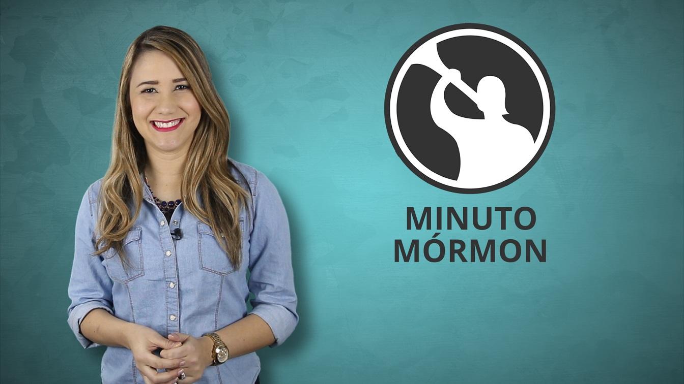 Minuto Mórmon – 28 de Janeiro de 2016