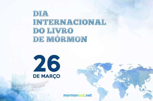 O Dia Internacional do Livro de Mórmon: Comemore Conosco no Dia 26 de Março
