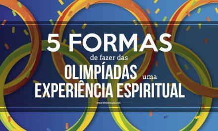 5 formas de fazer das Olimpíadas uma experiência espiritual