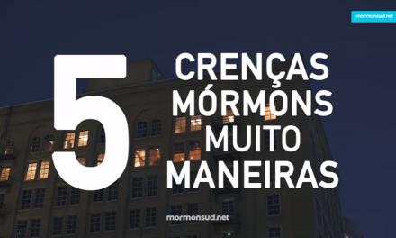 5 Crenças Mórmons Que São Muito Legais – Com Mais profundidade