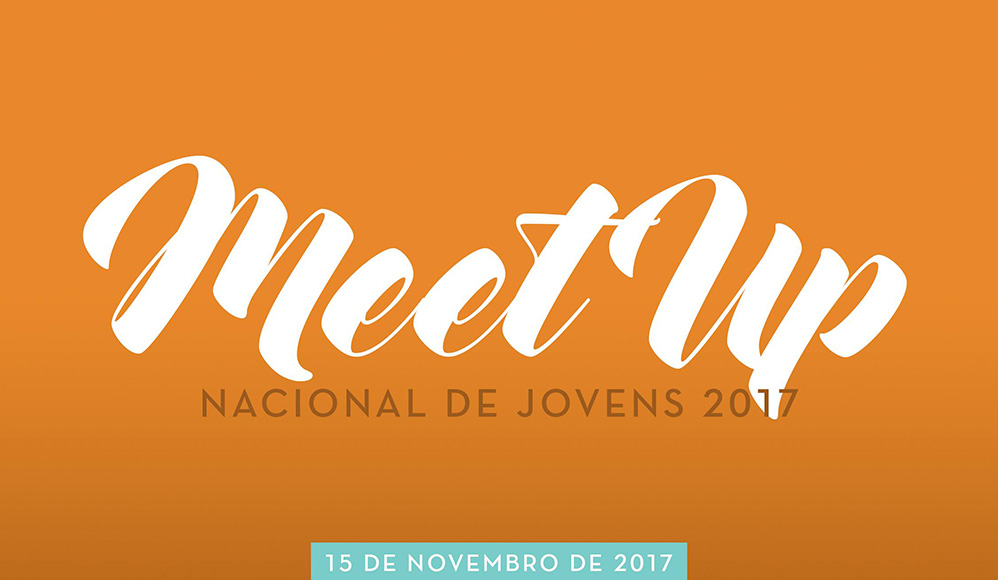 Igreja Anuncia MeetUp Nacional de Jovens em Novembro