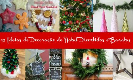 12 Ideias de Decoração de Natal Divertidas e Baratas