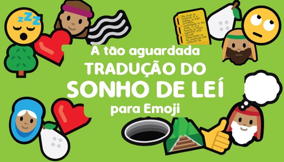 A tão aguardada tradução do sonho de Leí para Emoji