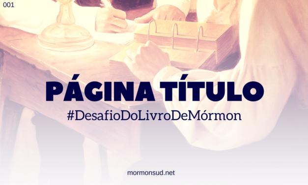 Página Título do Livro de Mórmon – Desafio do Livro de Mórmon – #1
