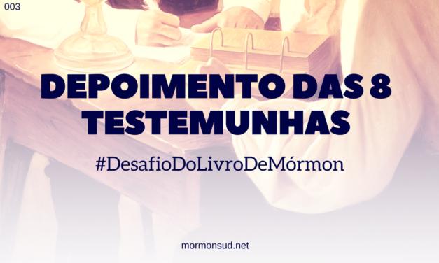 Depoimento das Oito Testemunhas do Livro de Mórmon #3