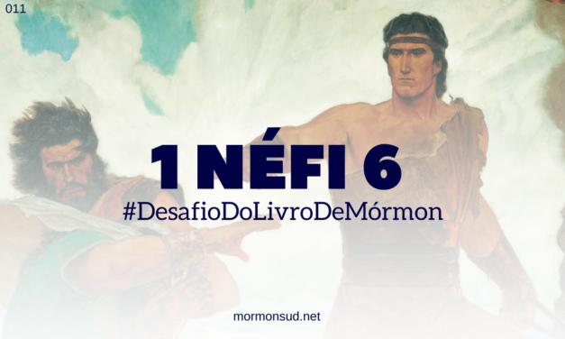 Comentários sobre 1 Néfi 6 – Persuadir as pessoas a virem a Cristo