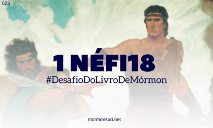 1 Néfi 18 – Rebelião sobre as águas – 3 lições de 1 Néfi 18 #23