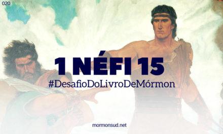 Comentários sobre 1 Néfi 15 – Por que não guardais os mandamentos do Senhor? #20