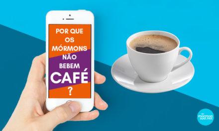 Mórmons no WhatsApp: Por que os mórmons não bebem café?