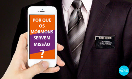 Mórmons no WhatsApp: Por que os mórmons servem missão?
