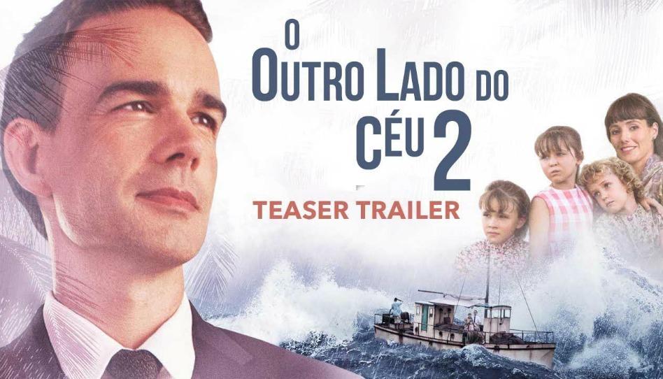 [VÍDEO] Confira o trailer do filme O Outro Lado do Céu 2