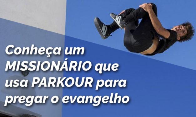 Vídeo: conheça um missionário que usa Parkour para pregar o evangelho