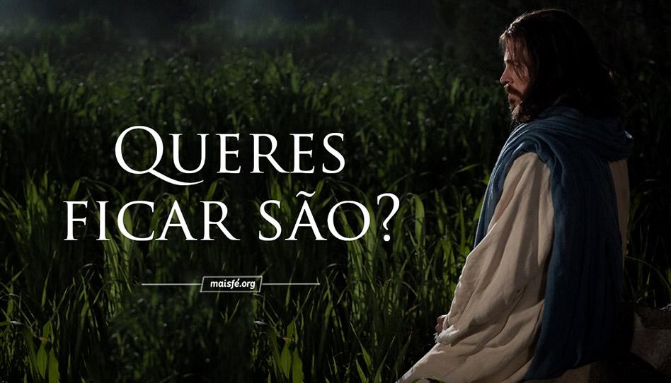 """O Salvador tem uma pergunta para você: """"Queres ficar são?"""""""
